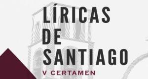 """El Ayuntamiento da a conocer a los ganadores de la V edición del Certamen Literario """"Letras Líricas de Santiago"""""""